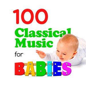34pZnF 100 Classical Music for Babies 2015