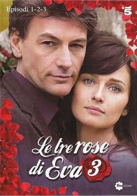 Le Tre Rose Di Eva - Terza Stagione - (2015) [Completa] 5 DVD9 Copia 1:1 ITA SUB DDN