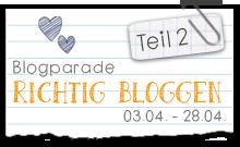 Blogparade - Richtig Bloggen Teil 2