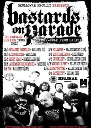 Bastards On Parade - gira europea