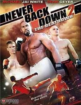 Never Back Down 2: The Beatdown | არასოდეს დანებდე 2 (ქართულად)