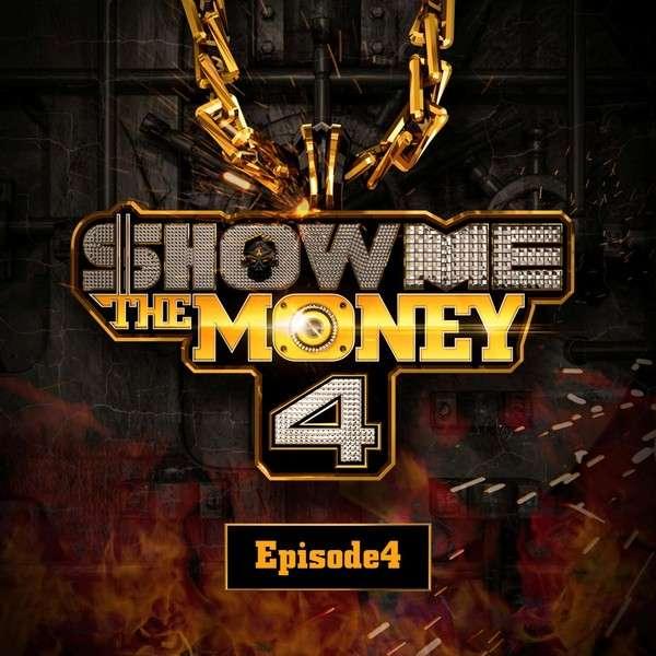 Show Me The Money 4 Episode 4 - Various Artists K2Ost free mp3 download korean song kpop kdrama ost lyric 320 kbps