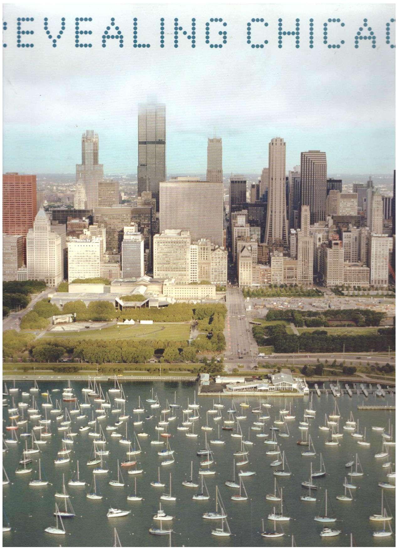 Revealing Chicago: An Aerial Portrait, Evans, Terry; Wheelan, Charles