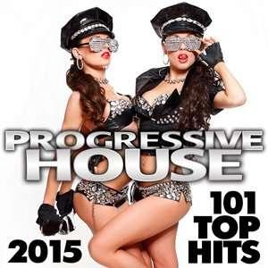 X5Jhty Progressive House 101 Top Hits 2015
