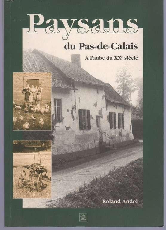 Paysans du Pas-de-Calais à l'aube du XXème siècle (French Edition)