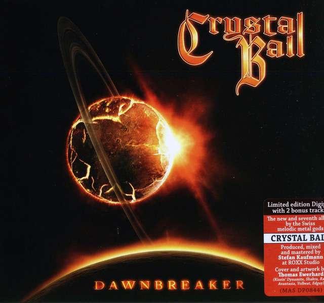 Crystal Ball - Dawnbreaker (Limited Edition Digipak) (2013)