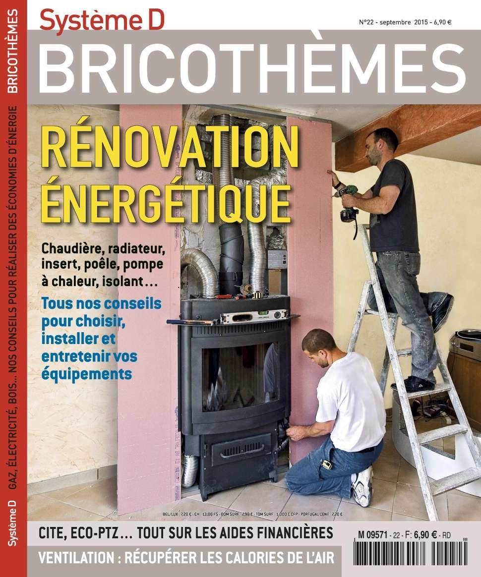 Système D Bricothèmes 22 - Septembre 2015