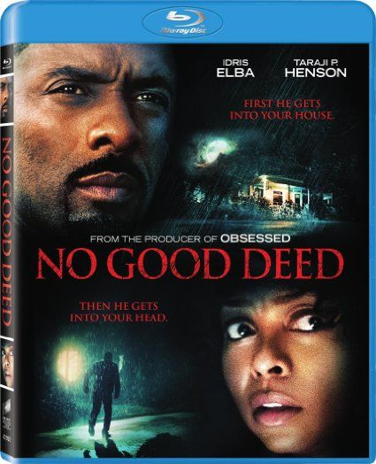 No Good Deed Ossessione Omicida (2014) Full HD 1080p [UNTOUCHED] AC3 ITA (Web-DL Resync) AC3+DTS ENG SUBS-DDN