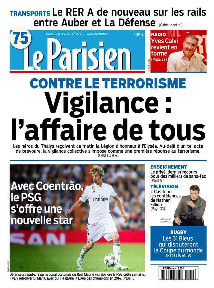 Le Parisien + Journal de Paris du Lundi 24 Août 2015