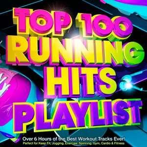 G6WjGg Top 100 Running Hits Playlist 2015