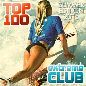 Top 100 Extreme Club Summer Edition - 2015 Mp3 indir  S5VFK1 Top 100 Extreme Club Summer Edition - 2015 Mp3 indir