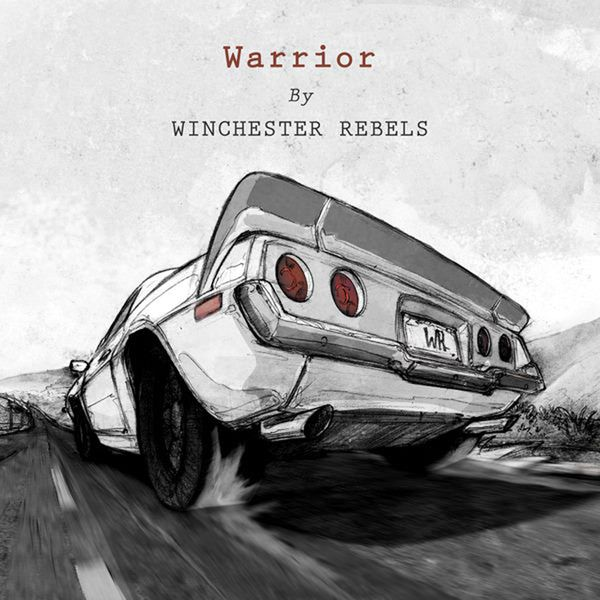 Winchester Rebels - Warrior (2014)