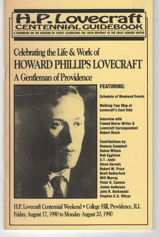 H. P. Lovecraft Centennial Guidebook: A Handbook on the Weekend of Events Celebrating the 100th Birthday of the Great Horror Writer, (Lovecraft, H. P.) Cooke, Jon B. (edited by) [Robert Bloch, Ramsey Campbell, S.