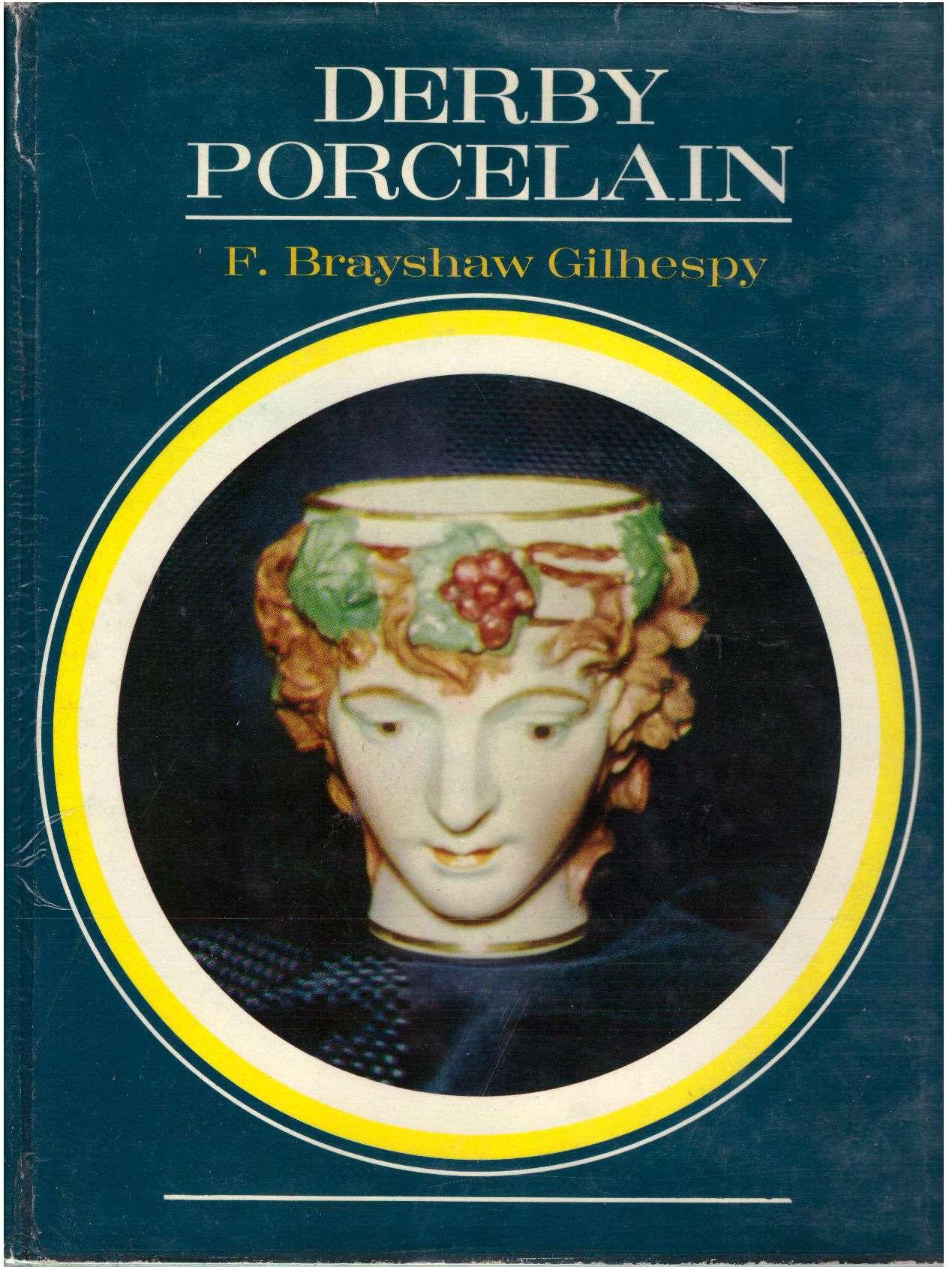 Derby Porcelain, GILHESPY, F BRAYSHAW