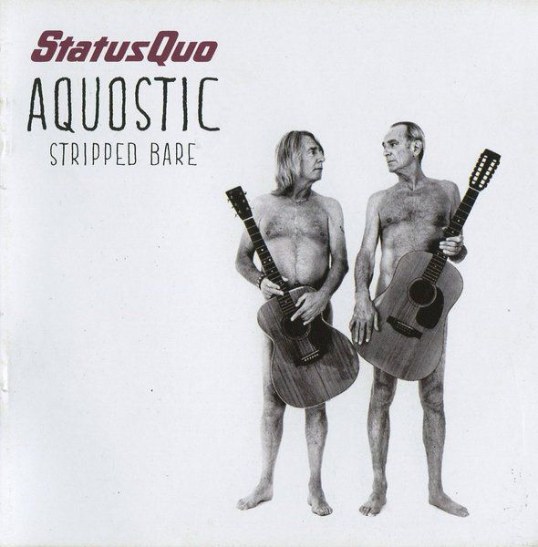 Status Quo - Aquostic (Stripped Bare) (2014)
