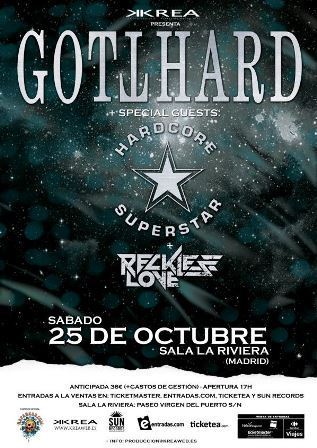 Gotthard+Hardcore Superstar+Reckless Love - Madrid - cartel