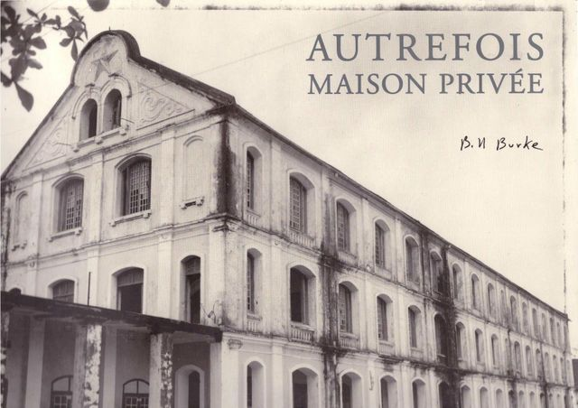 autrefois maison privee by bill burke bernard fall