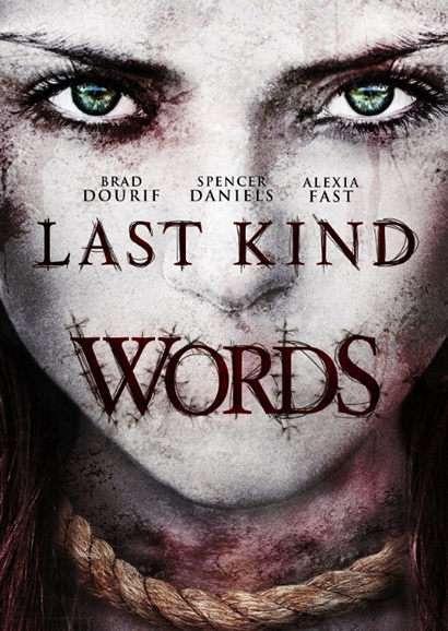 Last Kind Words - Alexia Fast pelicula de terror