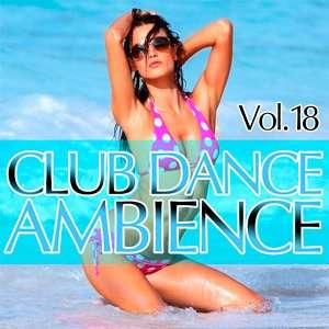 6acOSZ Club Dance Ambience Vol.18 - 2015 Mp3 indir