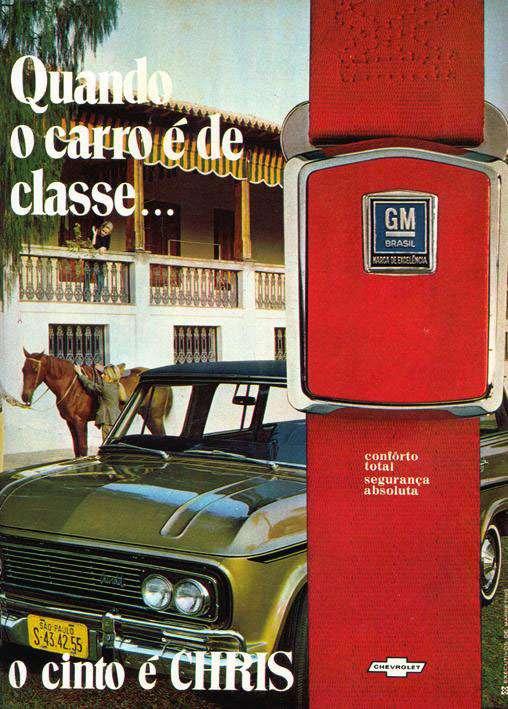 Quando o carro é de classe, o cinto é Chris, conforto total e segurança absoluta. GM Brasil. Marca de excelência. Chevrolet.