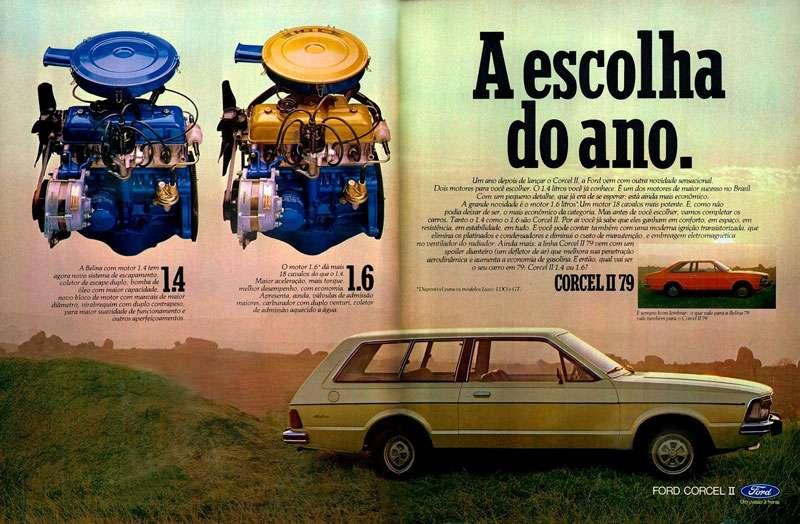 Ford Corcel II 1979. A escolha do ano. A Belina com motor 1.4 tem agora novo sistema de escapamento, coletor de escape duplo, novo bloco de motor com mancais de maior diâmetro, virabrequim com duplo contrapeso, para maior suavidade de funcionamento e outros aperfeiçoamentos. O motor 1.6. dá mais 18 cavalos do, o 1.9. Maior aceleração, mais torque, melhor desempenho, com economia. Apresenta, ainda, vaioulas de admissão maiores, crraodoargcuczdou:1,oguv:nturi, coletar A escolha do ano. Um ano depois de lançar o Corcel II, a Ford vem com outra novidade sensacional. Dois motores para você escolher. 0 1.4 litros você já conhece. um dos motores de maior sucesso no Brasil. Com um pequeno detalhe, que 0 era de se esperar: está ainda mais econômico. A grande novidade é o motor 1.6 litros,Um motor 18 cavalos mais potente. E, como não podia deixar de ser, o mais econômico da categoria. Mas antes de você escolher, vamos completar os carros. Tanto o 1.4 como 01.6 são Corcel Il. Por ai você já sabe que eles ganham em conforto, em espaço, em resistência, em estabilidade, em tudo. E você pode contar também com uma moderna ignição transistorizada, que elimina osplatinados e condensador. e diminui o custo de manutenção, e embreagem eletromagnética no ventilador do radiador. Ainda mais: alinha Corcel H 79 vem com um spoiler dianteiro (um defletor de ar) que melhora sua penetração aerodinâmica e aumenta a economia de gasolina. E então, qual vai ser o seu carro em 79: Corcel 111.4 ou 1.6 FORD CORCEL