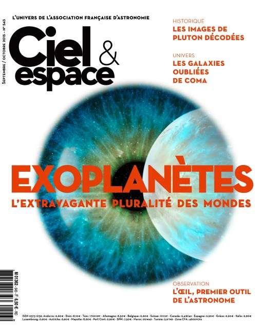 Ciel & Espace 543 - September / Octobre 2015