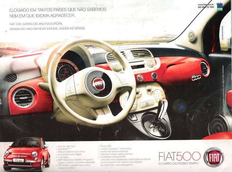 Fiat 500. Elogiado em tantos países que não sabemos nem em que idioma agradecer. Carro do Ano na Europa. Design do Ano em Nova Iorque. Agora no Brasil. O carro do nosso tempo.