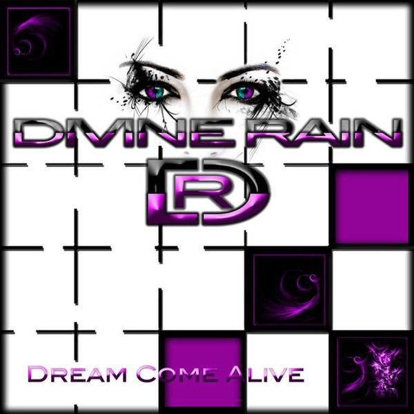 Divine Rain - Dream Come Alive + No Matter What (SP) (2014)