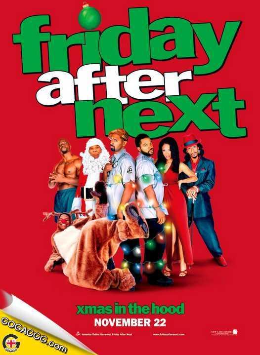 Friday After Next | შემდეგი პარასკევი