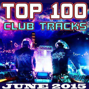 E7ml2Z Top 100 Club Tracks June 2015 full albüm indir