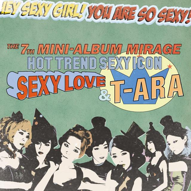 [Mini Album] T-ara - Mirage [7th Mini Album]