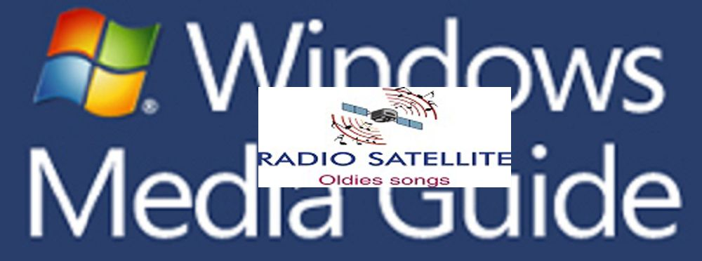 RADIO SATELLITE on WINDOWS MEDIA GUIDE
