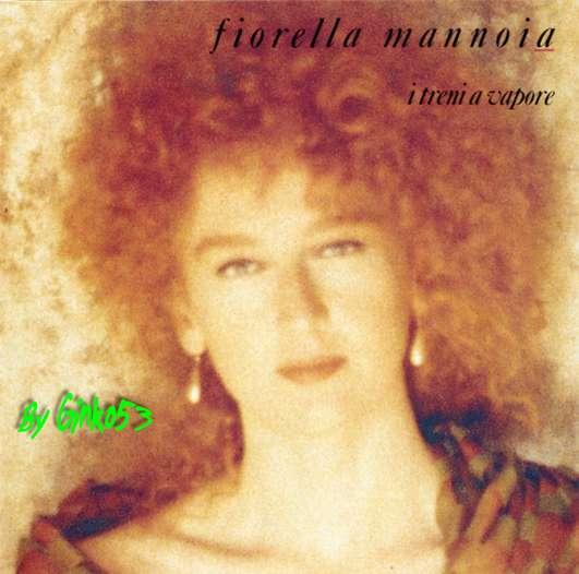 Fiorella Mannoia - I Treni a Vapore (1992)