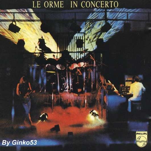 Le Orme - In Concerto 1974 (2004)