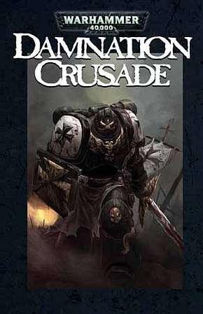 Warhammer 40k – Damnation Crusade ( Tomes 0 à 2 )