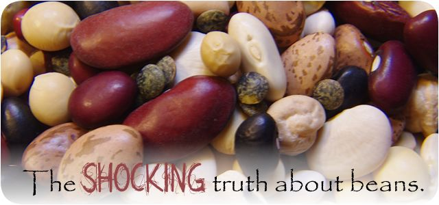 The Shocking Truth About Beans