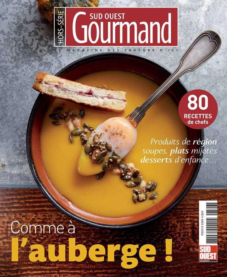 Sud Ouest Gourmand Hors-Série - Décembre 2015