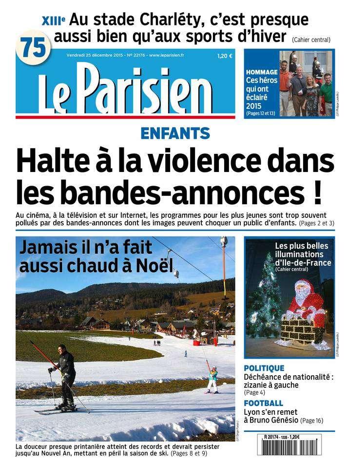 Le Parisien + Journal de Paris du Vendredi 25 Décembre 2015