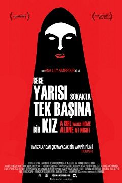 Gece Yarısı Sokakta Tek Başına Bir Kız - 2014 Türkçe Dublaj BRRip indir