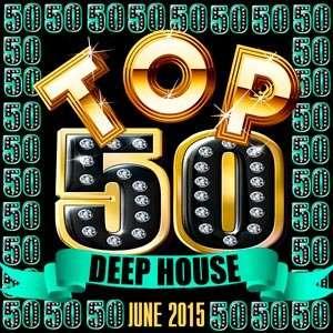 Top 50 Deep House - June 2015 Mp3 indir