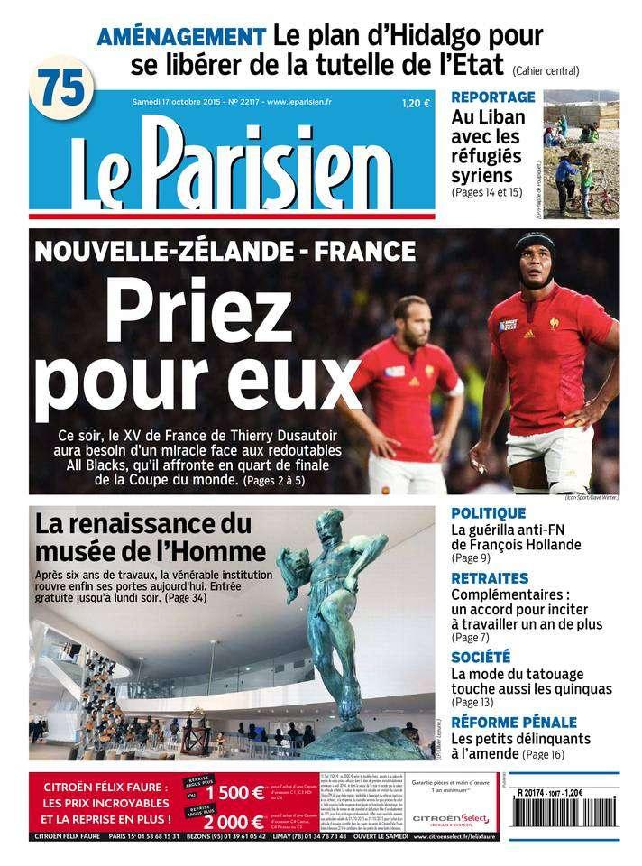 Le Parisien + Journal de Paris du Samedi 17 Octobre 2015