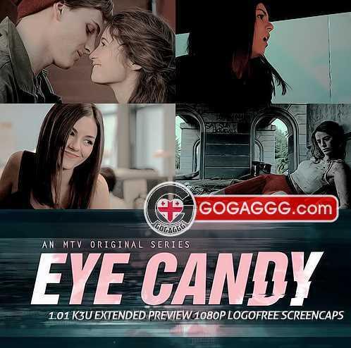 თვალწარმტაცი | Eye Candy (ქართულად)