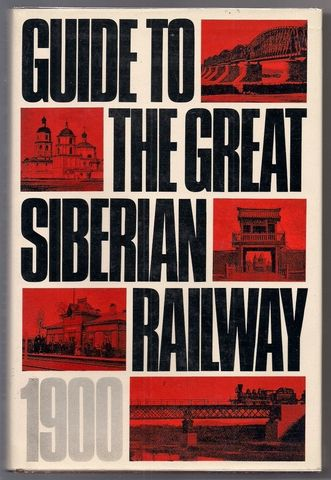 Guide to the Great Siberian Railway (1900)