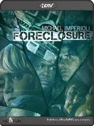 film en ligne : Foreclosure 2014