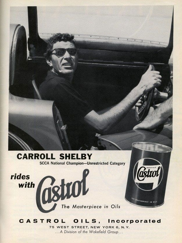Carroll Shelby rides with Castrol. The Masterpiece In Oils.