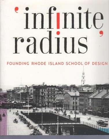 """Infinite Radius"": Founding Rhode Island School of Design"