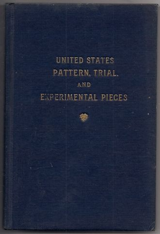 United States Pattern Trial, and Experimental Pieces, Adams, Edgar H. And Woodin, William H.