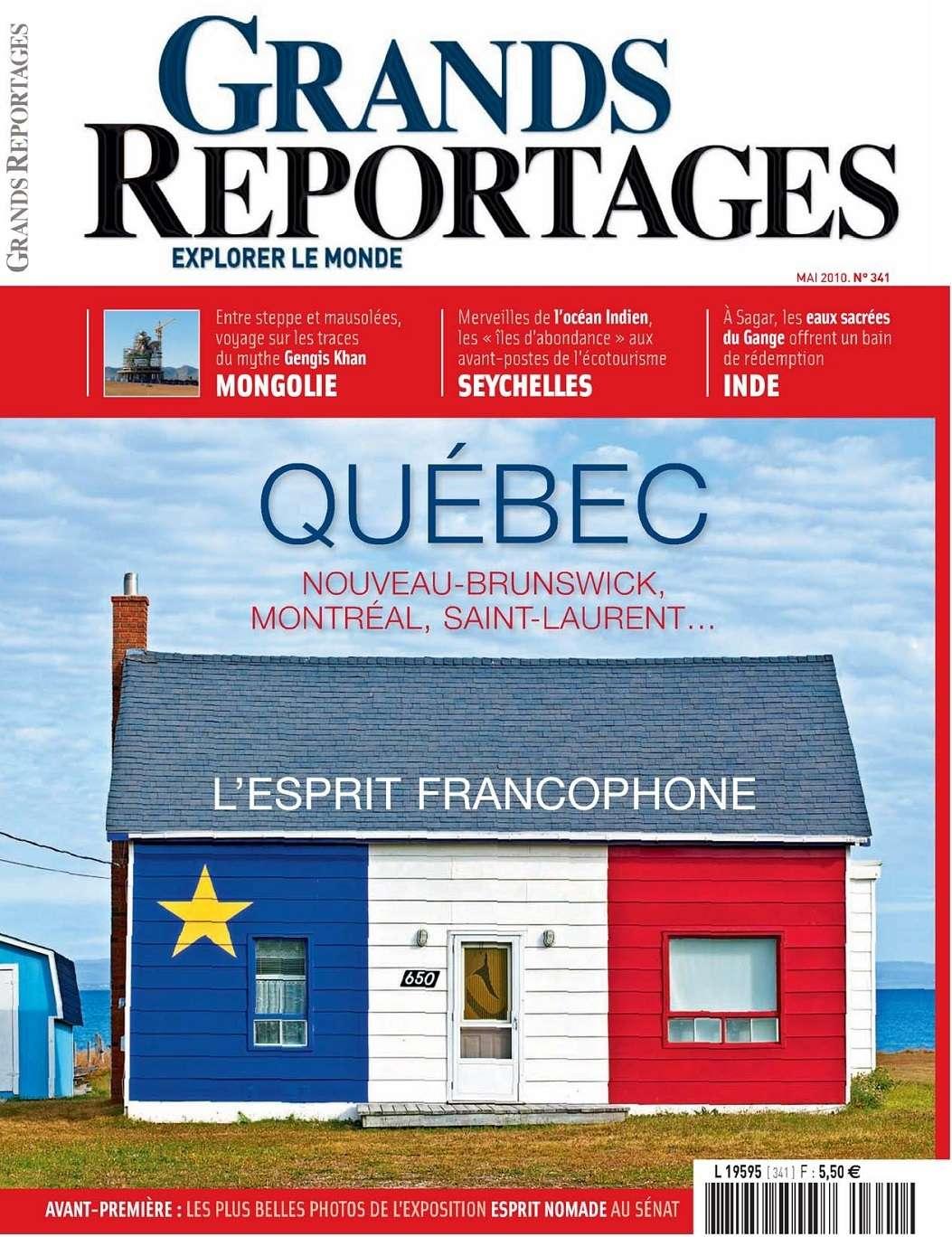 Grands Reportages 341 - Québec : l'esprit francophone