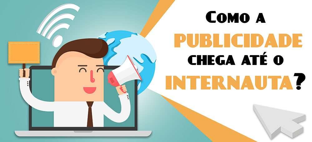 Infográfico: como a publicidade chega até o internauta?