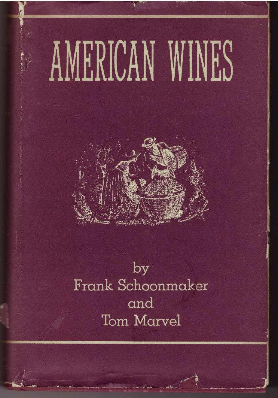 American wines, Frank Schoonmaker; Tom Marvel